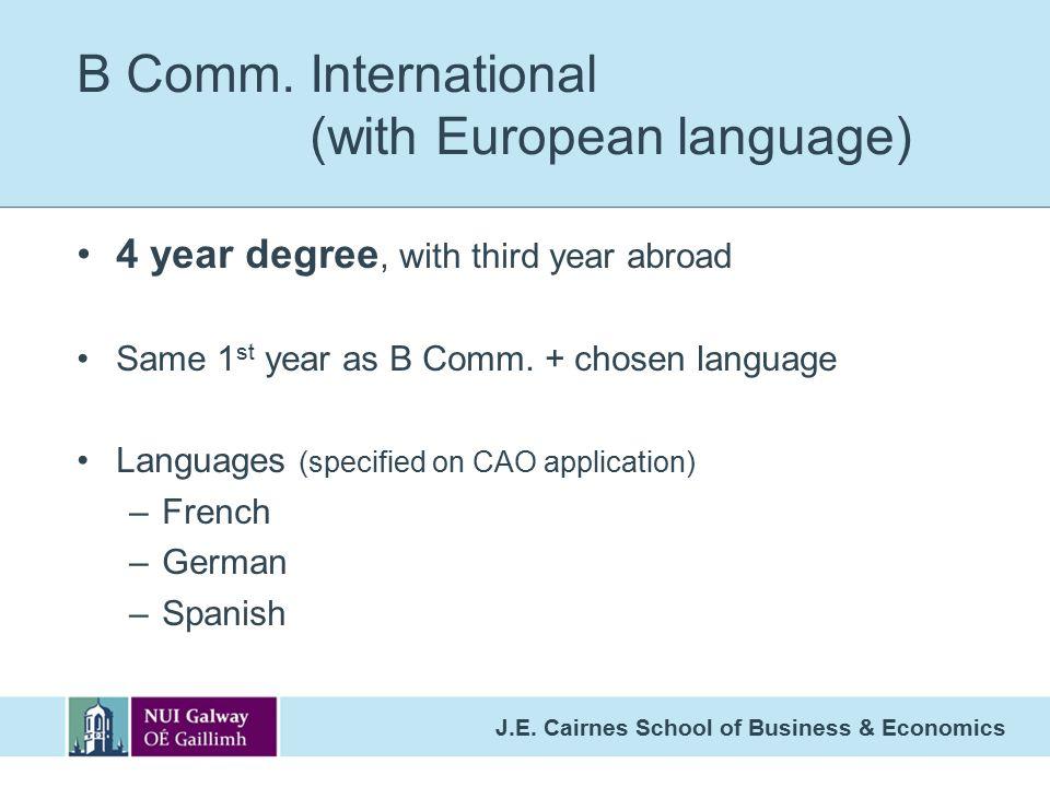 J.E.Cairnes School of Business & Economics B Comm.