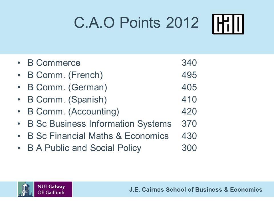J.E.Cairnes School of Business & Economics C.A.O Points 2012 B Commerce340 B Comm.