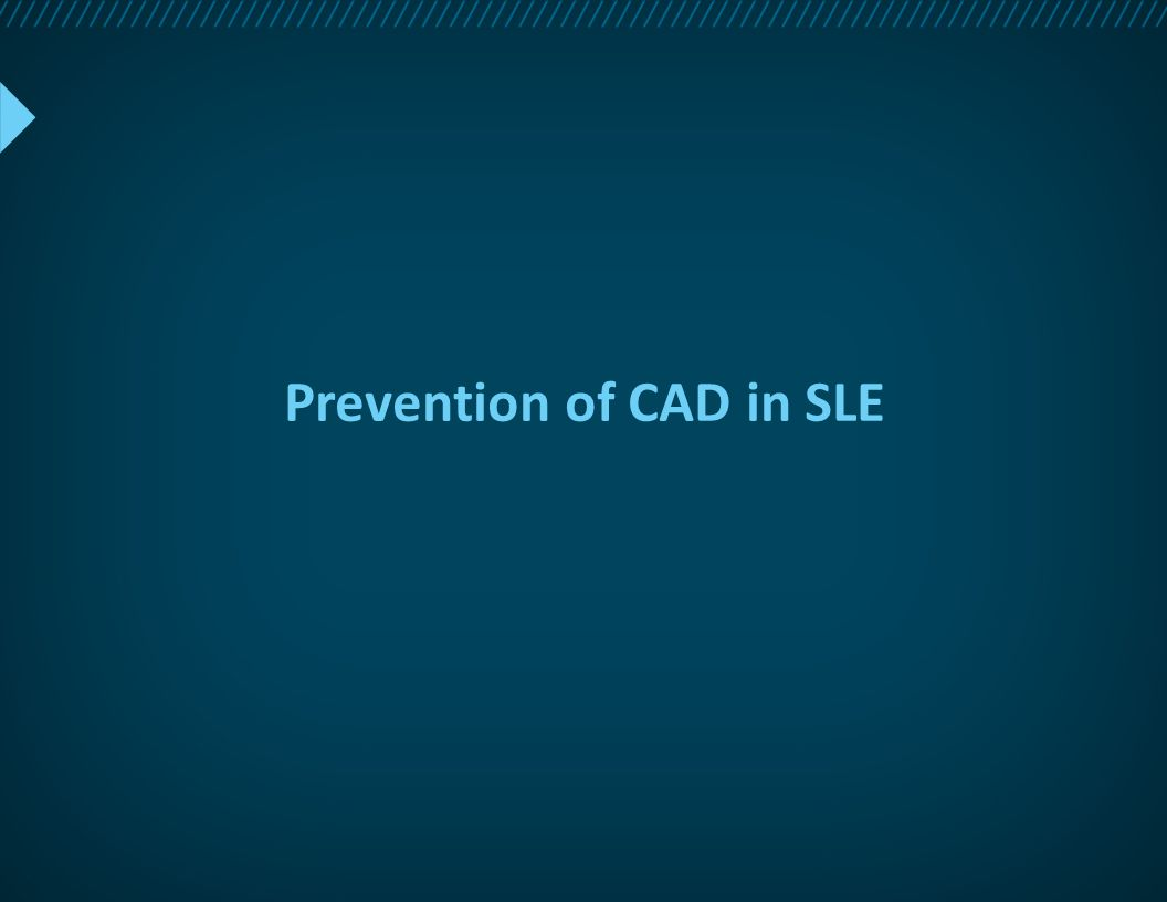 Prevention of CAD in SLE