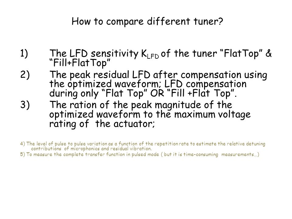How to compare different tuner.
