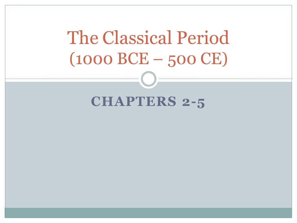 PGS. 56-74 Chapter 3 Classical Civilization: India