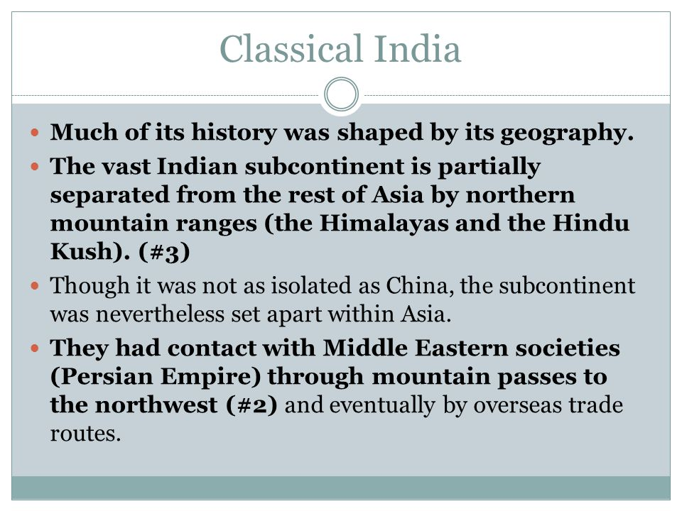 Indian Development and Empires Indian development during its classical era did not take on the structure of rising and falling dynasties, as in China.
