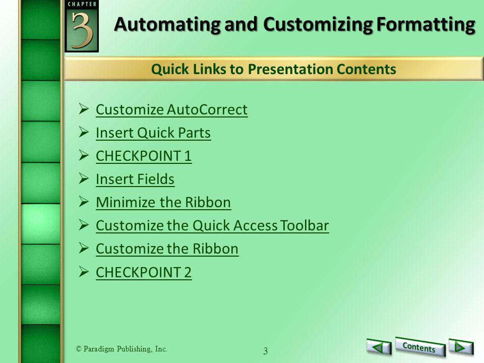 © Paradigm Publishing, Inc.34 Customize the Ribbon To customize the ribbon: 1.Click the File tab.