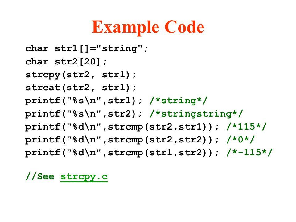 Example Code char str1[]=