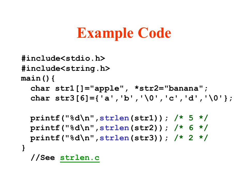 Example Code #include main(){ char str1[]=