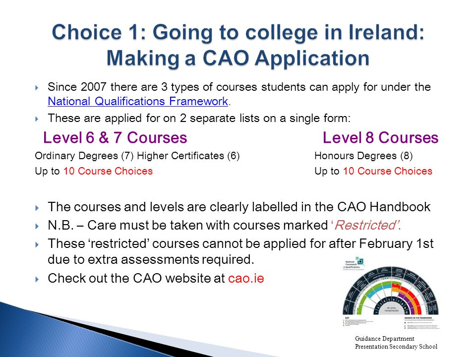  Since 2007 there are 3 types of courses students can apply for under the National Qualifications Framework.