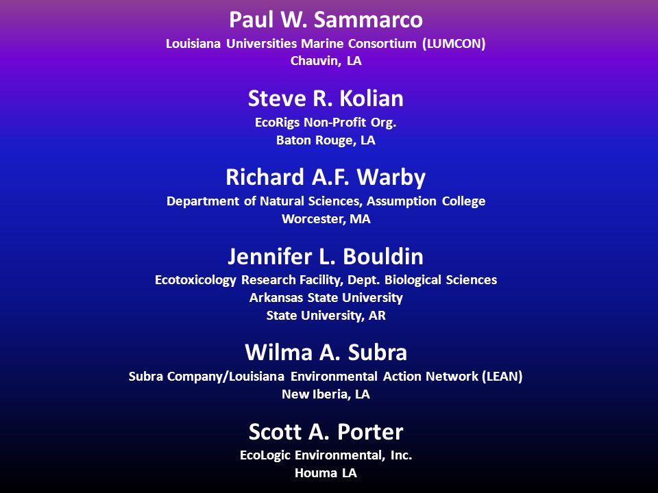 Paul W. Sammarco Louisiana Universities Marine Consortium (LUMCON) Chauvin, LA Steve R.
