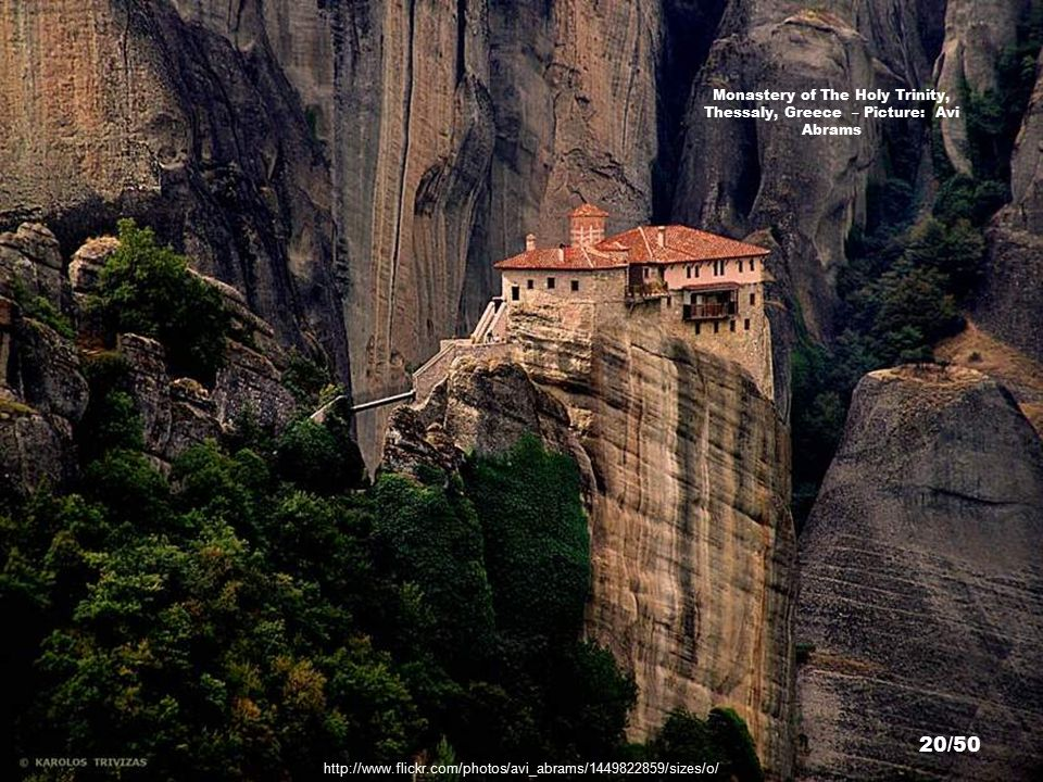 The Monastery of Varlaám, Thessaly, Greece – Picture: Dido3 19/50 http://en.wikipedia.org/wiki/File:Meteora_Varlaam_IMG_7800.jpg