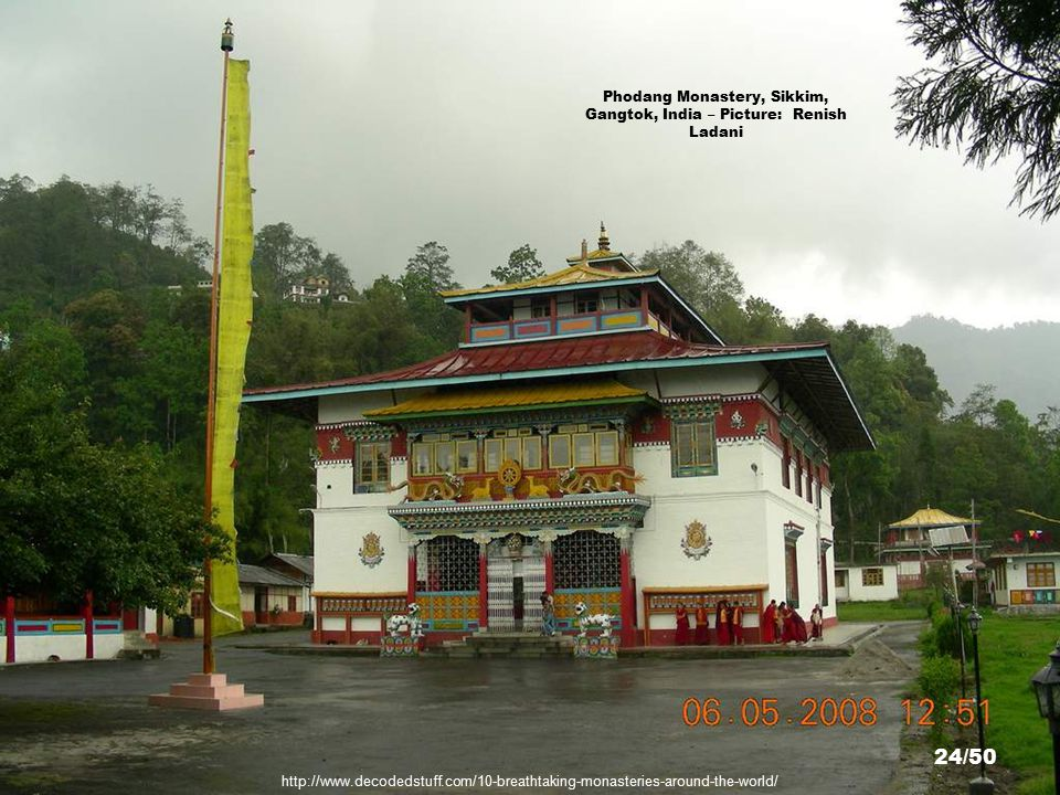 http://www.flickr.com/photos/26579512@N06/2518738722/sizes/l/ Phodang Monastery, Sikkim, Gangtok, India – Picture: Renish Ladani 23/50