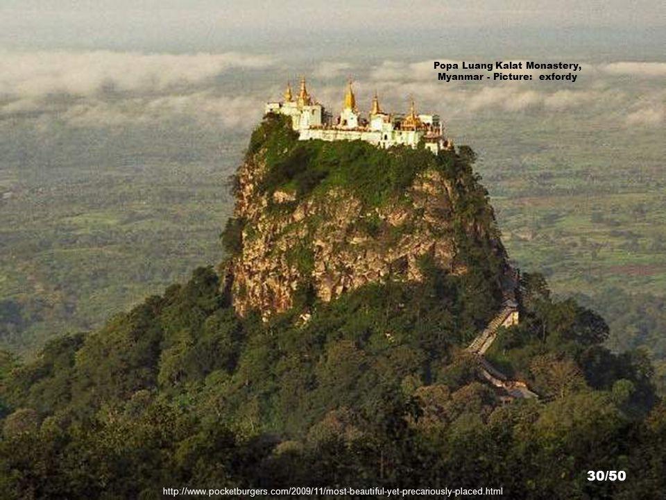 http://en.wikipedia.org/wiki/File:Mt_Popa1.jpg Popa Tuang Kalat Monastery, Myanmar - Picture: Ralf-Andre Lettau 29/50