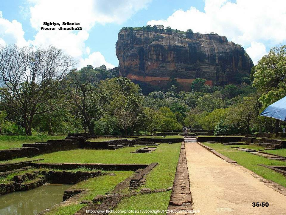 http://www.flickr.com/photos/avi_abrams/1472937989/sizes/o/ Sigiriya, Srilanka Picure: Avi Abrams 34/50