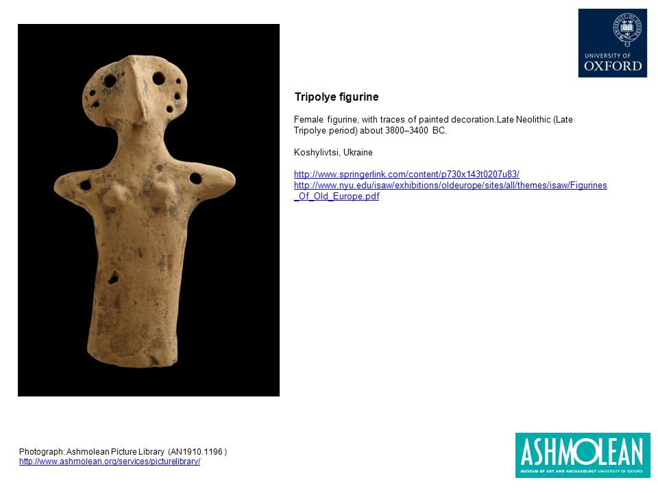 Tripolye figurine Female figurine, with traces of painted decoration.Late Neolithic (Late Tripolye period) about 3800–3400 BC. Koshylivtsi, Ukraine ht