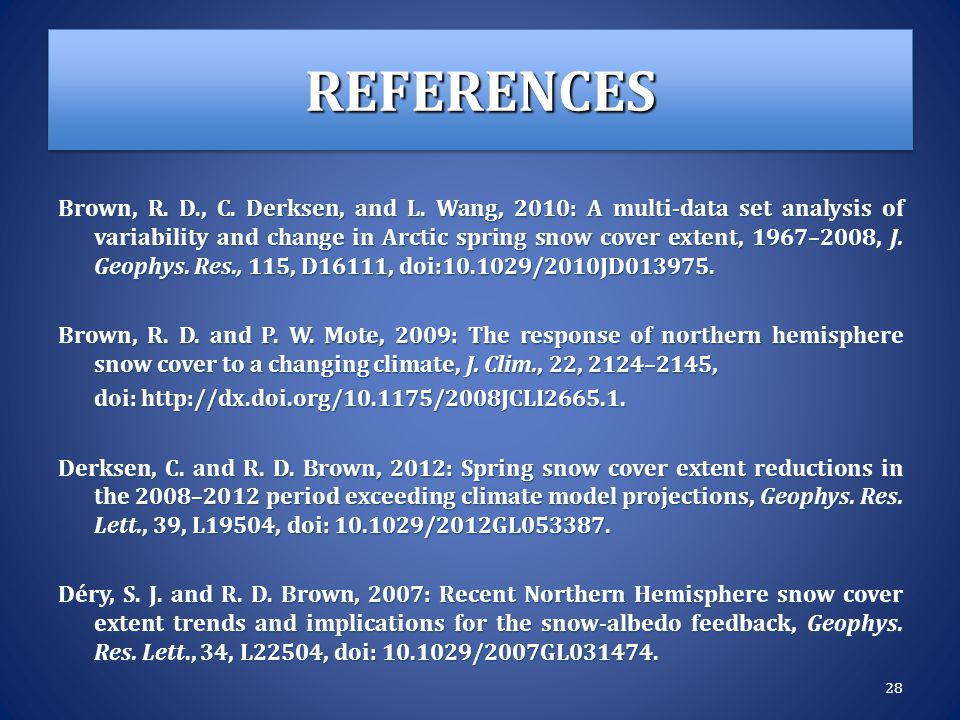 REFERENCESREFERENCES Brown, R. D., C. Derksen, and L.