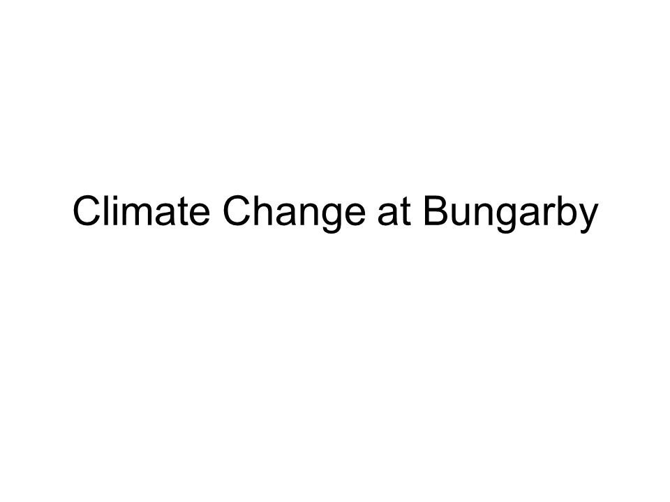 Climate Change at Bungarby