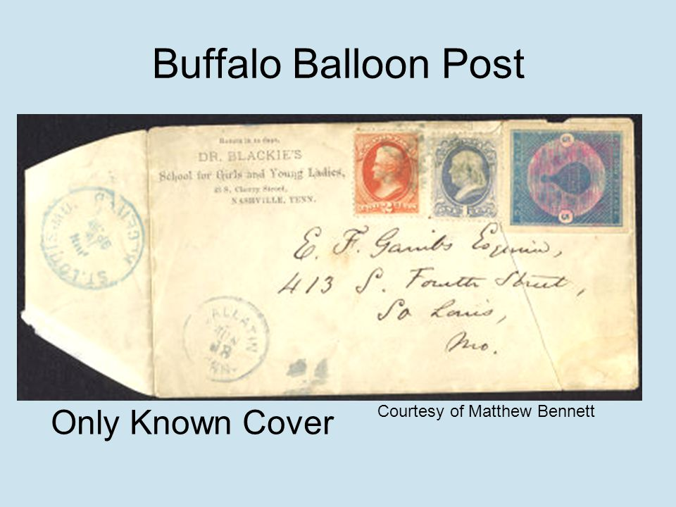 Buffalo Balloon Post Courtesy of Matthew Bennett Only Known Cover