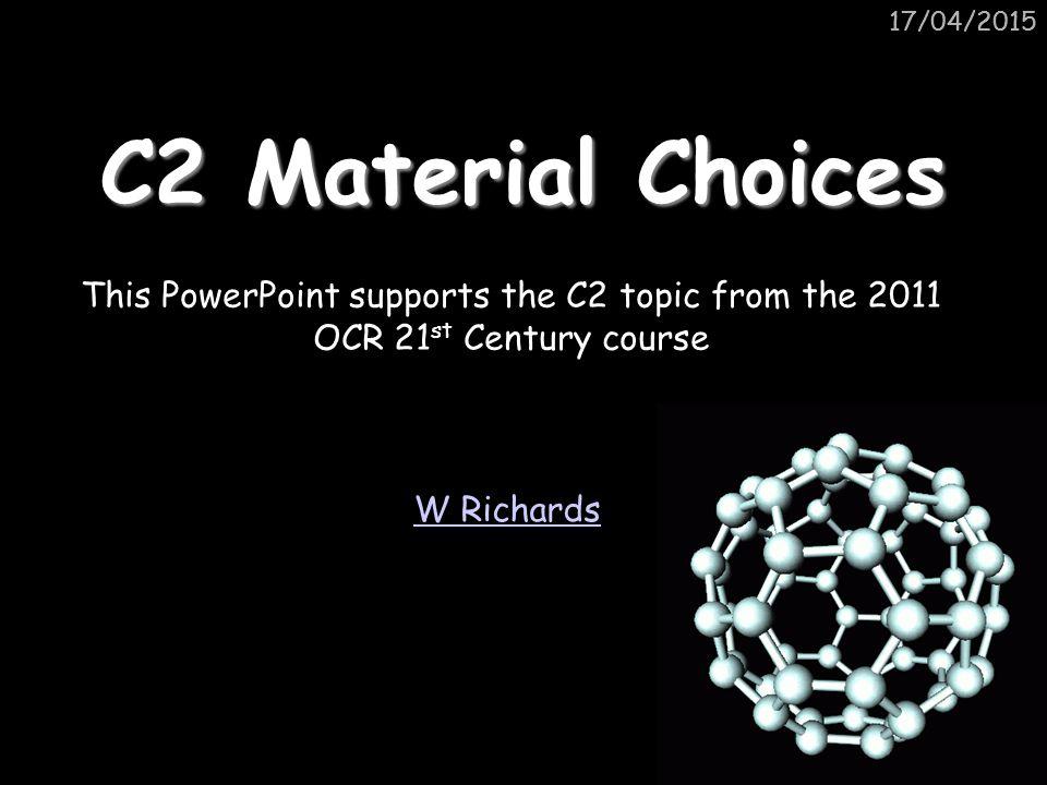 17/04/2015 C2.1 Properties of Materials Q.