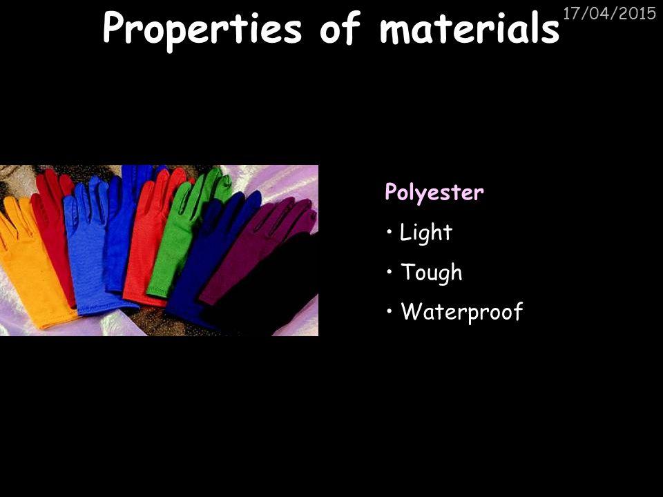 17/04/2015 Properties of materials Unvulcanised rubbers Low tensile strength Soft Flexible