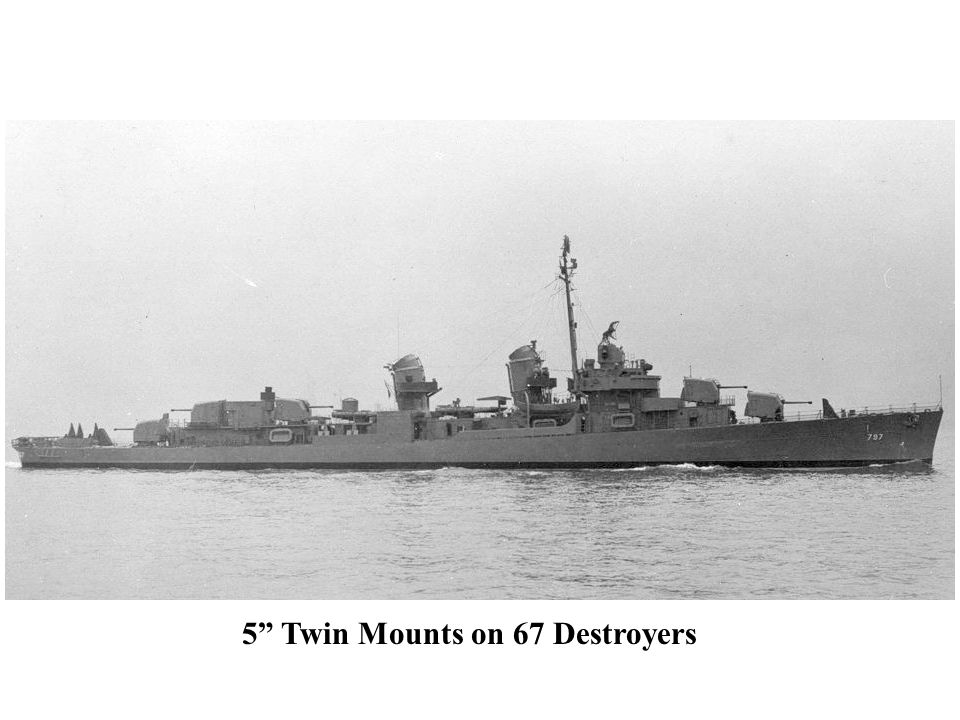 "5"" Twin Mounts on 67 Destroyers"