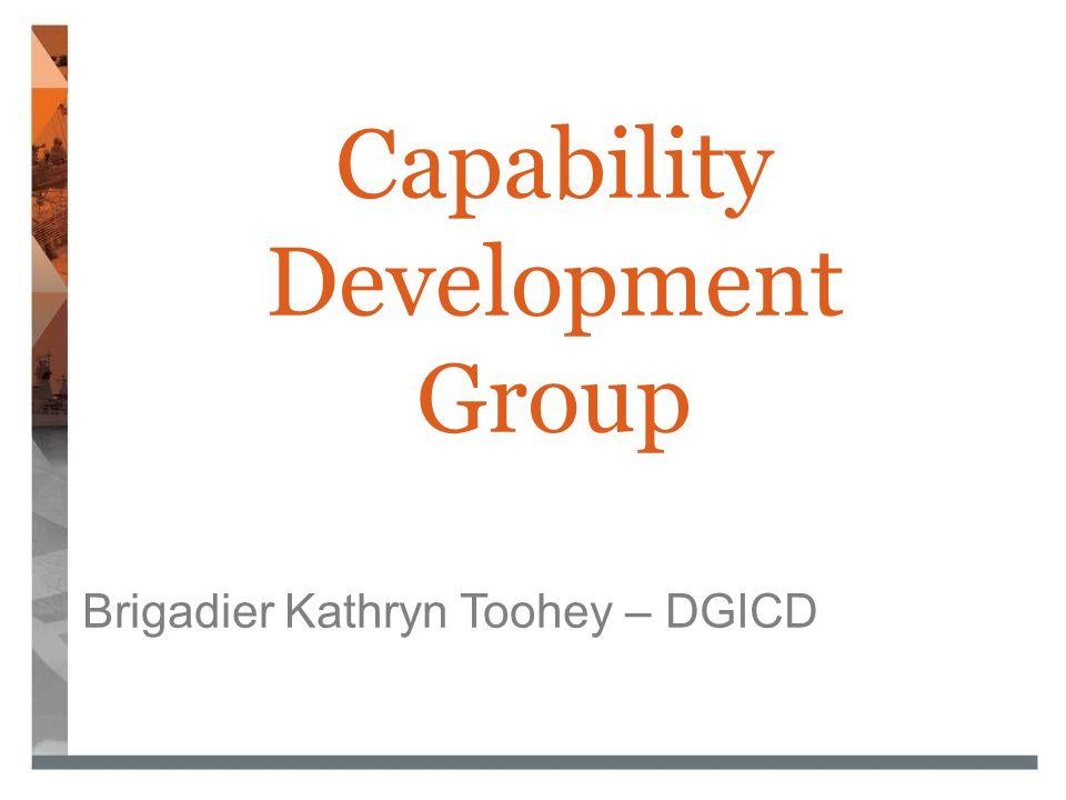 Capability Development Group Brigadier Kathryn Toohey – DGICD