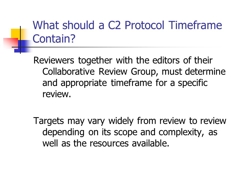What should a C2 Protocol Timeframe Contain.