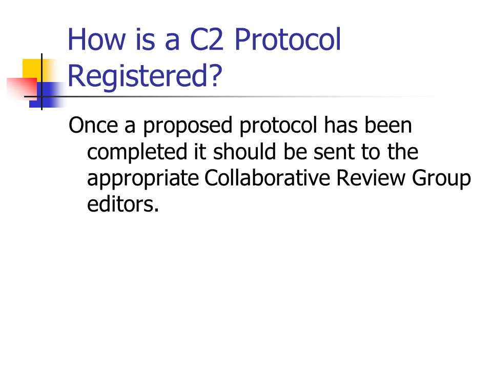 How is a C2 Protocol Registered.