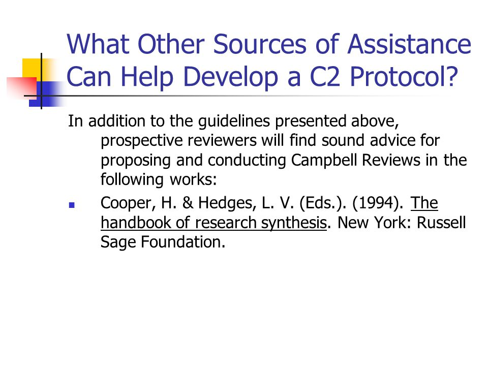 What Other Sources of Assistance Can Help Develop a C2 Protocol.