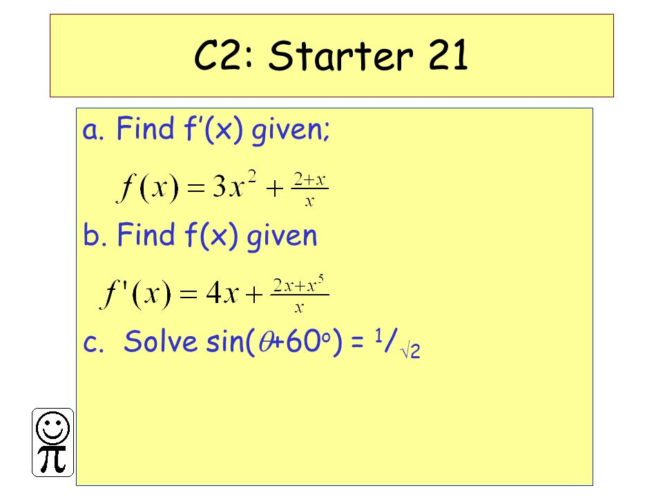 DMO'L.St Thomas More C2: Starter 21 a.Find f'(x) given; b.