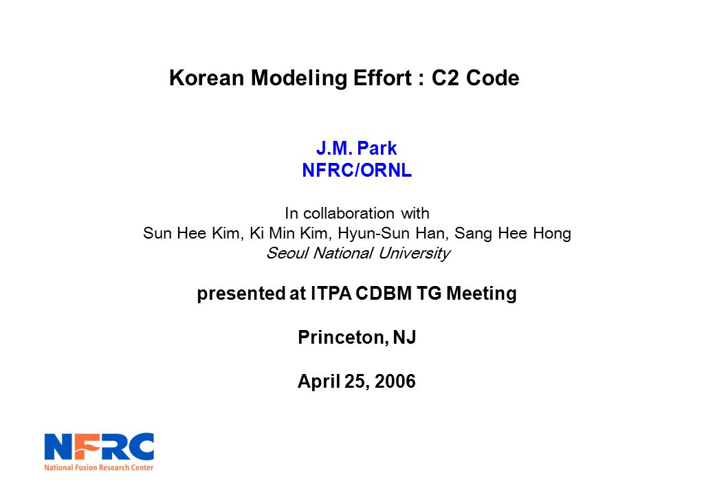 Korean Modeling Effort : C2 Code J.M.