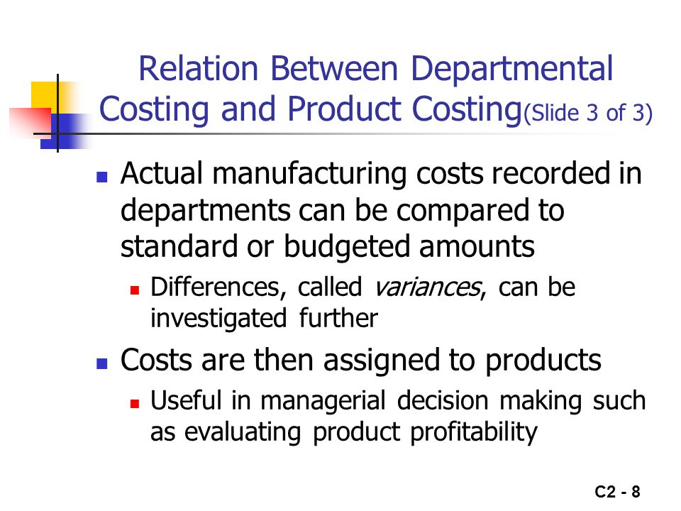C2 - 9 Model of Cost Flows Beg.Inv. Direct Mat.  Direct Labor  Overhead End.Inv.