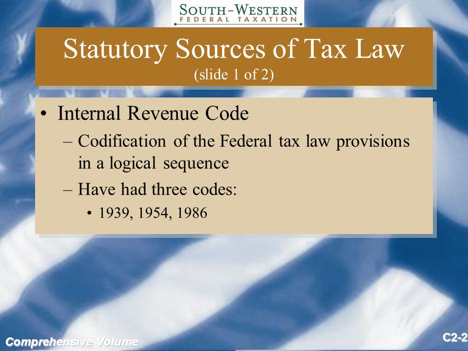 Comprehensive Volume C2-43 Tax Law Sources (slide 2 of 2) Secondary Sources include: –Legal periodicals –Treatises –Legal opinions –General Counsel Memoranda, and –Written determinations In general, secondary sources are not authority Secondary Sources include: –Legal periodicals –Treatises –Legal opinions –General Counsel Memoranda, and –Written determinations In general, secondary sources are not authority