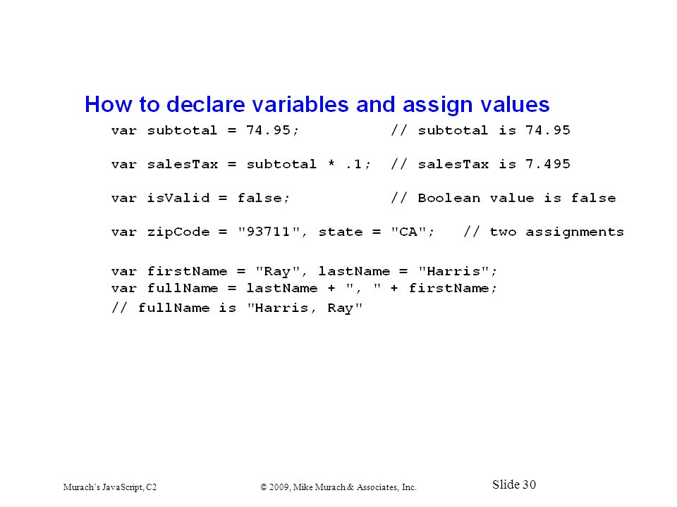Murach's JavaScript, C2© 2009, Mike Murach & Associates, Inc. Slide 30