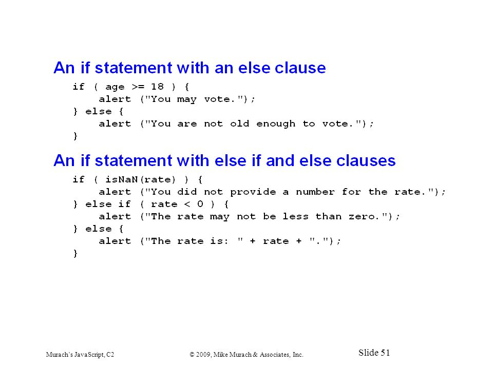 Murach's JavaScript, C2© 2009, Mike Murach & Associates, Inc. Slide 51