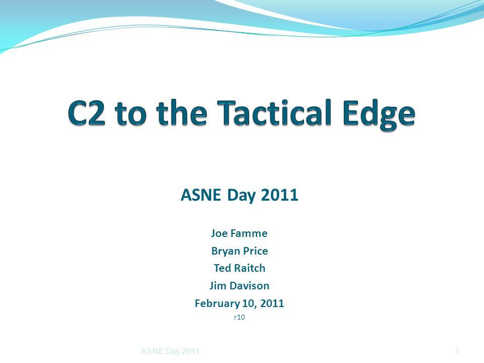 ASNE Day 2011 Joe Famme Bryan Price Ted Raitch Jim Davison February 10, 2011 r10 ASNE Day 20111
