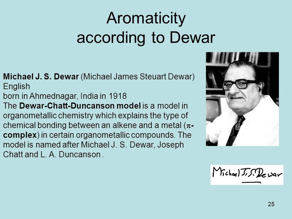 25 Aromaticity according to Dewar Michael J.S.