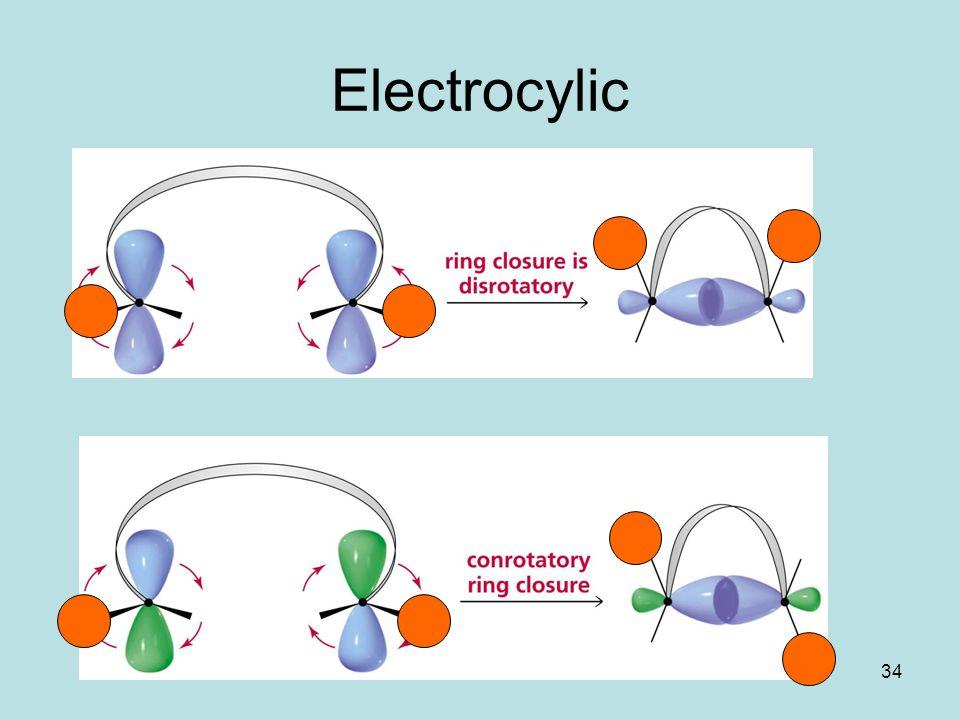34 Electrocylic