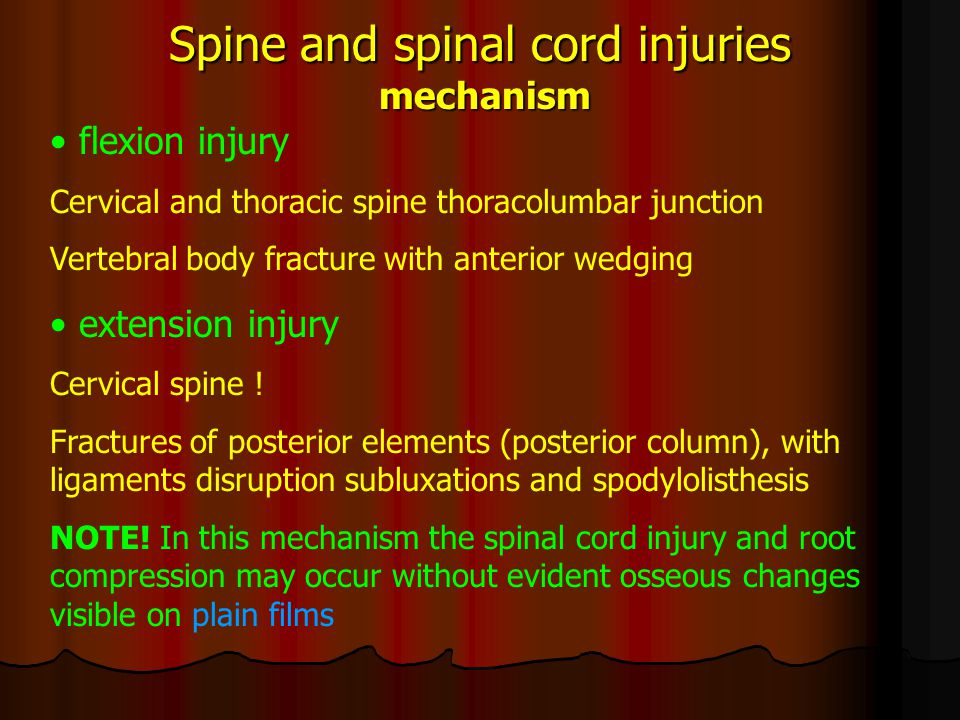 "Spine and spinal cord injuries mechanism axial loading C spine – diving L-S spine – jumping compression (""burst ) fractures of vertebral bodies lateral element (processes fractures) and articular pillar fractures rotation injury Usually in combination with flexion-extension injury Lateral mass fractures, luxations, uncovertebral dislocations"