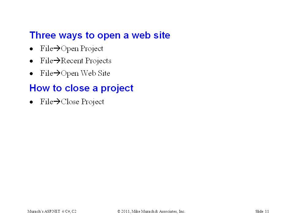Murach's ASP.NET 4/C#, C2© 2011, Mike Murach & Associates, Inc.Slide 11