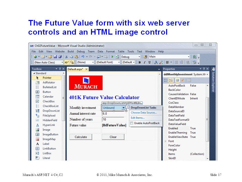 Murach's ASP.NET 4/C#, C2© 2011, Mike Murach & Associates, Inc.Slide 17