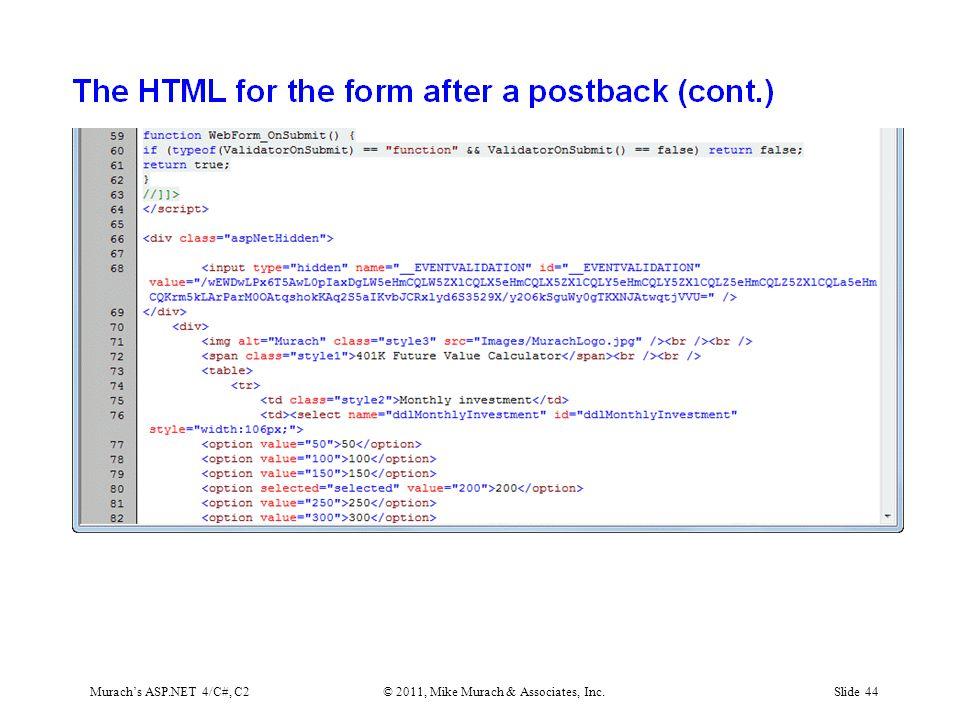 Murach's ASP.NET 4/C#, C2© 2011, Mike Murach & Associates, Inc.Slide 44