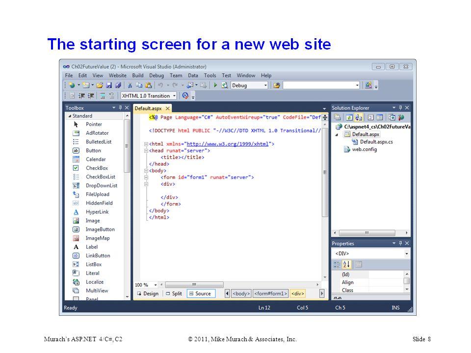 Murach's ASP.NET 4/C#, C2© 2011, Mike Murach & Associates, Inc.Slide 8