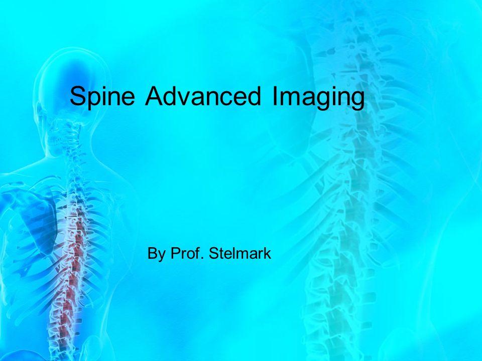 Spine Advanced Imaging By Prof. Stelmark