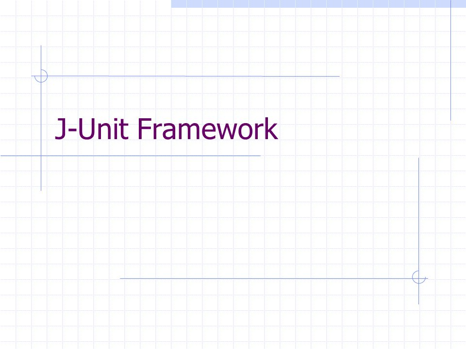 J-Unit Framework