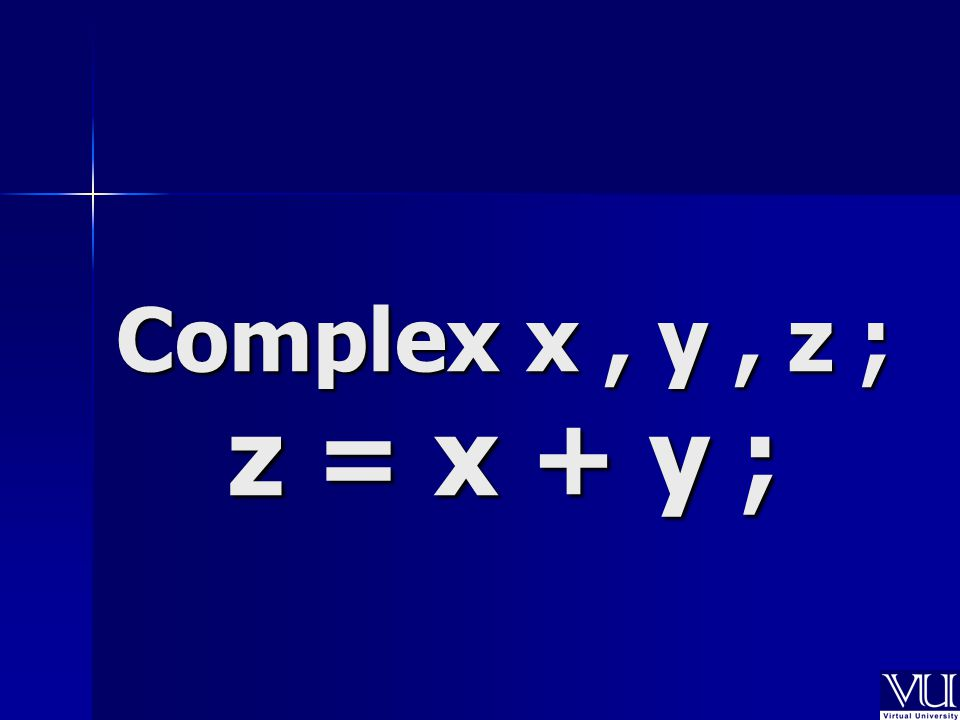 z = x + d ; Complex Number Double Precision Number