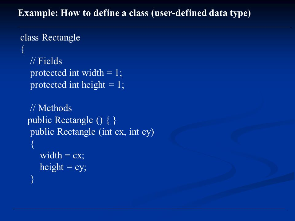 Instantiating a Class (in C++) Class Name; In C++: Rectangle rect declares an object of class Rectangle.