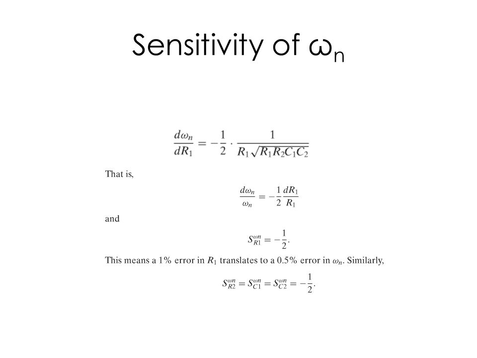 Sensitivity of ω n