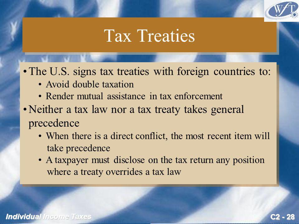 C2 - 28 Individual Income Taxes Tax Treaties The U.S.