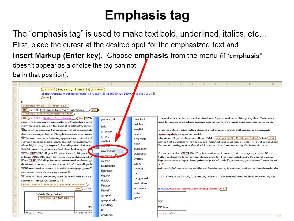 "139 Emphasis tag The ""emphasis tag"" is used to make text bold, underlined, italics, etc… First, place the curosr at the desired spot for the emphasize"