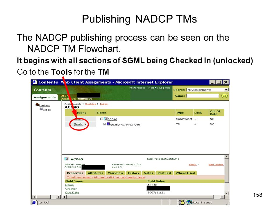 158 Publishing NADCP TMs The NADCP publishing process can be seen on the NADCP TM Flowchart. It begins with all sections of SGML being Checked In (unl