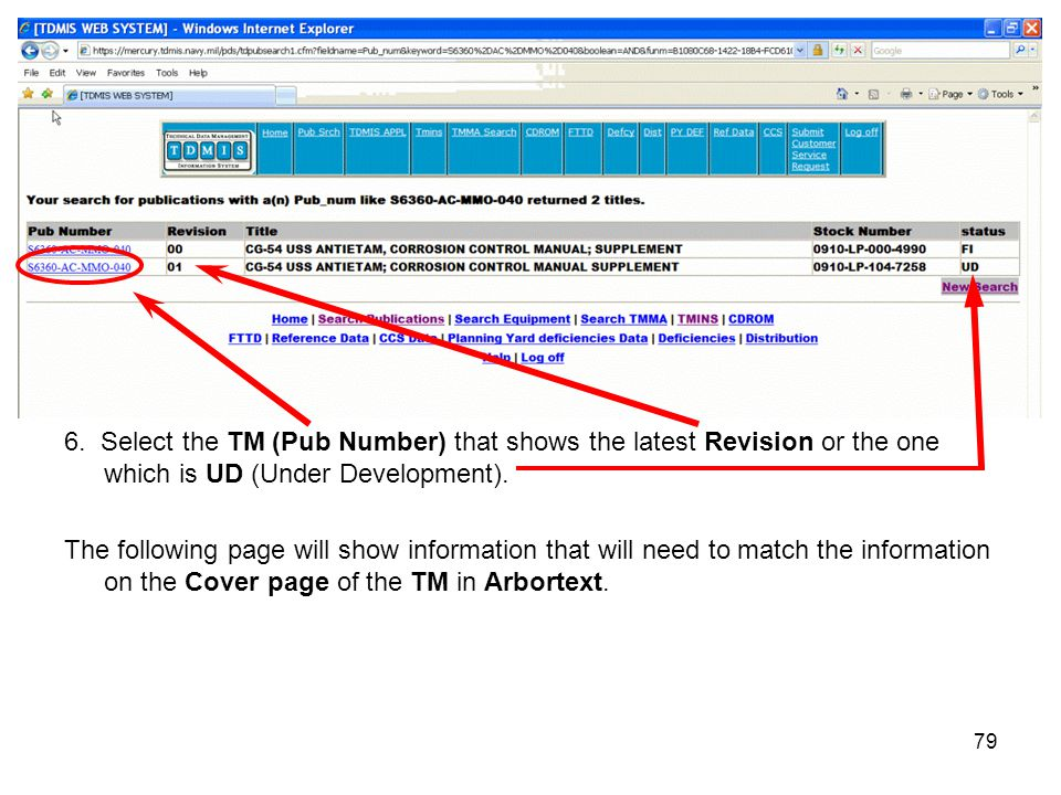 79 6. Select the TM (Pub Number) that shows the latest Revision or the one which is UD (Under Development). The following page will show information t