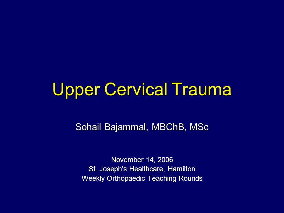 Upper Cervical Trauma a.k.a.